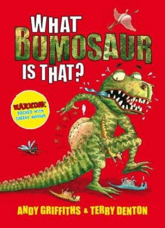 What Bumosaur is That? (Colour Edn) by Andy and Denton, Terry Griffiths