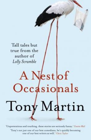 A Nest of Occasionals by Tony Martin