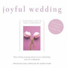 Joyful Wedding A Spiritual Path To Total Commitment  Book  CD