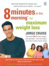 8 Minutes In The Morning For Maximum Weight Loss