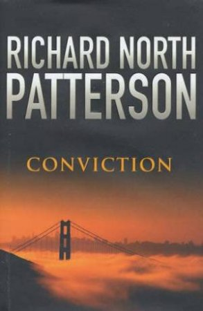 Conviction - CD by Richard North Patterson