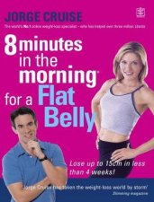8 Minutes In The Morning For A Flat Belly