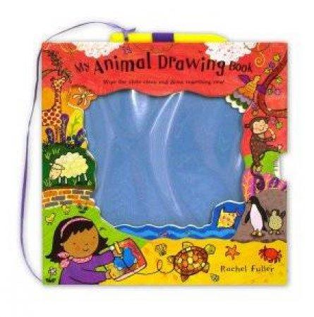 My Animal Drawing Book by Rachel Fuller