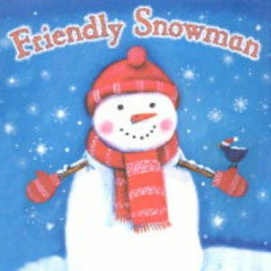 The Friendly Snowman by Various