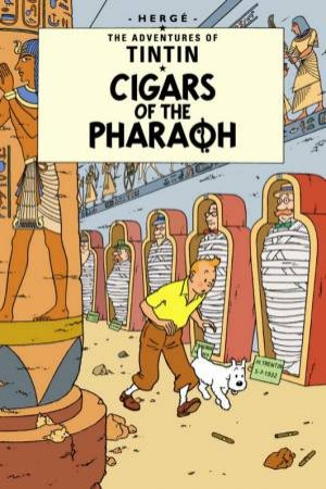 Adventures of Tintin: Cigars Of The Pharaoh by Herge