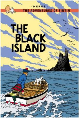 Adventures of Tintin: The Black Island by Herge