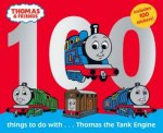 100 Things To Do With Thomas The Tank Engine