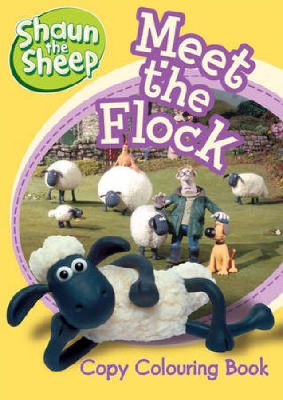Shaun The Sheep: Meet The Flock Copy Colouring Book by Shaun The Sheep