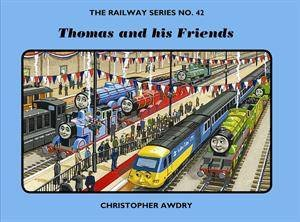 Thomas Railway Series #42: Thomas and His Friends by Christopher Awdry -  9781405255233 - QBD Books