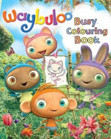 Waybuloo Busy Colouring by Waybuloo
