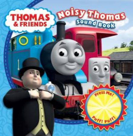 Thomas And Friends: Noisy Thomas Sound Book by Various