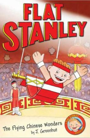 Flat Stanley: The Flying Chinese Wonders