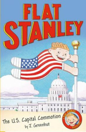 Flat Stanley: The US Capital Commotion
