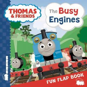 Thomas The Tank Engine: The Busy Engines:  Lift-The-Flap Book by Various