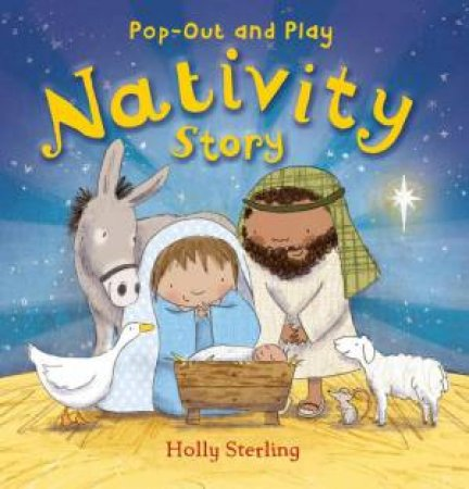 The Nativity Story by Holly Sterling