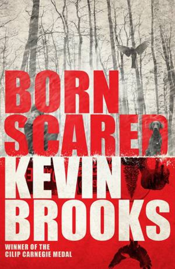 Born Scared by Kevin Brooks [Paperback]