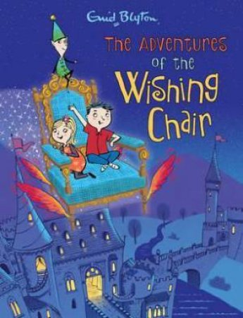 The Adventures of the Wishing Chair - Deluxe Ed.