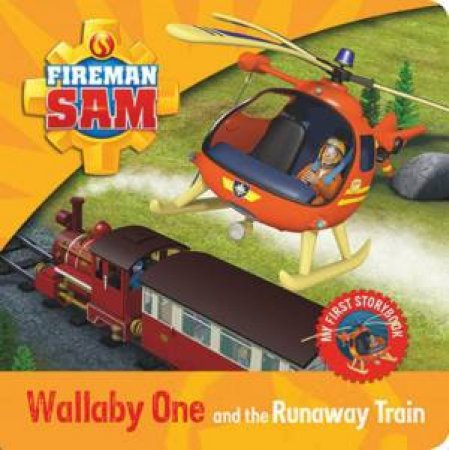 Fireman Sam: Wallaby One and the Runaway Train by Various