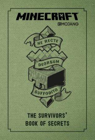 Minecraft: The Survivors' Book Of Secrets by Minecraft