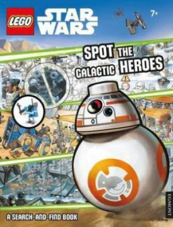 LEGO Star Wars: Spot the Galactic Heroes by Various