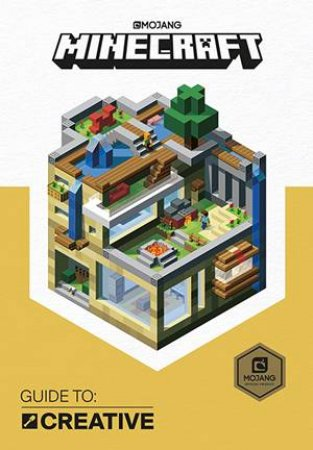 Minecraft Guide To Creative by Minecraft