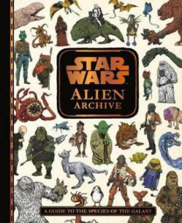 Star Wars Alien Archive by Various