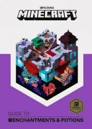 Minecraft Guide To Enchantments And Potions by Various