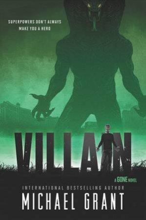 Villain by Michael Grant