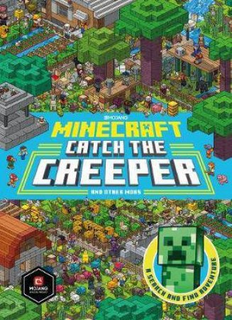 Minecraft Catch The Creeper And Other Mobs: A Search And Find Adventure by Various