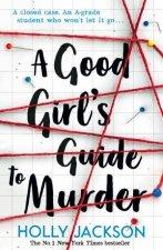 A Good Girls Guide To Murder