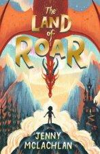 The Land Of Roar by Jenny McLachlan