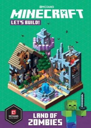 Minecraft Let's Build! Land Of Zombies by Various
