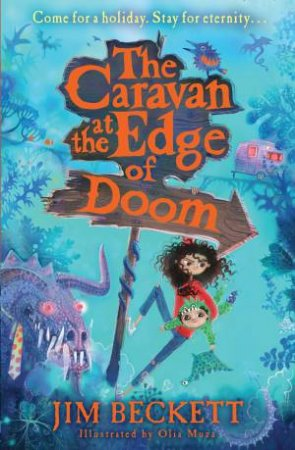 The Caravan At The Edge Of Doom by Jim Beckett