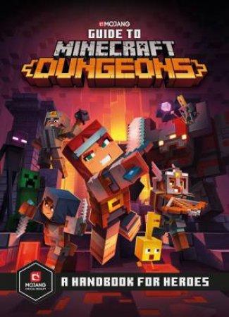 Guide To Minecraft Dungeons by Minecraft Minecraft