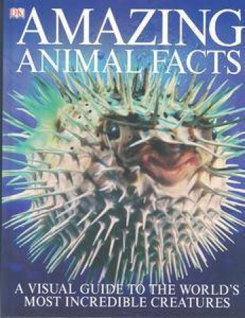 Amazing Animal Facts by Various