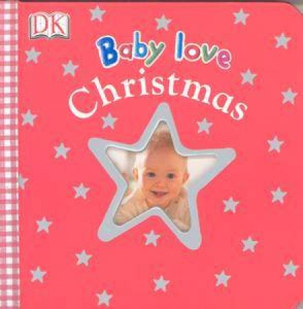 Baby Love:  Christmas by Various