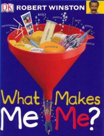 What Makes Me Me? by Dorling Kindersley