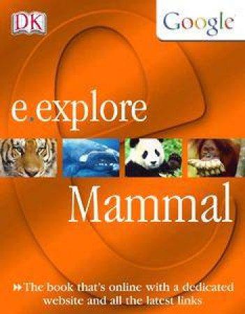 E-Explore: Mammal by Jen Green