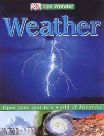Eye Wonder: Weather by Dorling Kindersley