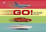 Go Cars Planes Boats Trains  The World on the Move