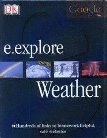Google E.Explore: Weather by John Woodward