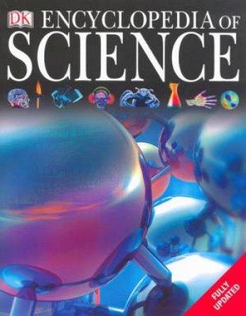 Encyclopedia Of Science by Dorling Kindersley