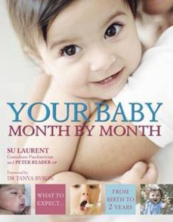 Your Baby Month By Month by Su Laurent
