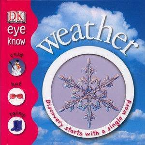 DK Eye Know: Weather by Various