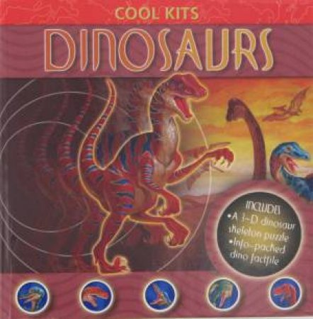 Cool Kits: Dinosaurs by Various