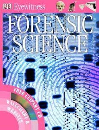 Eyewitness Guide: Forensic Science by Various