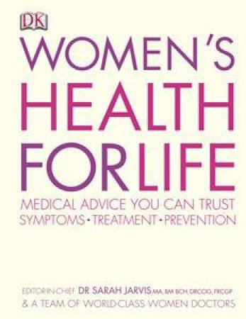 Women's Health for Life: Medical Advice You Can Trust by Various