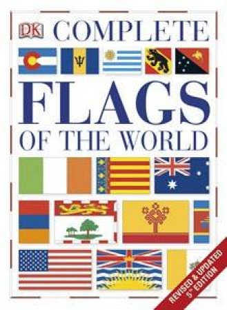 Complete Flags of the World (5th Edition) by Various