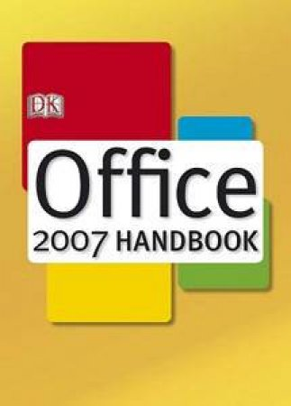 Office 2007 Handbook by Ian Whitelaw