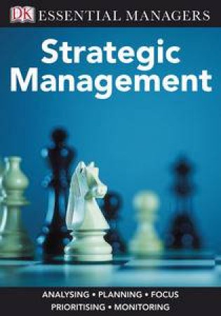 Essential Managers: Strategic Management by Kevan Williams